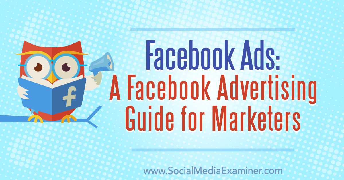 facebook-ads-marketing-how-to-1200.png